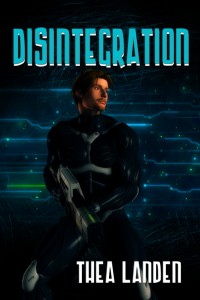 Cover of Thea Landon's Disintigration